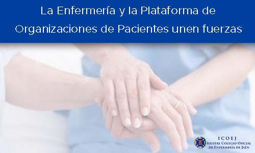 La Enfermería y la Plataforma de Organizaciones de Pacientes unen fuerzas
