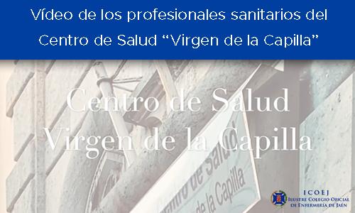 Vídeo de los profesionales sanitarios del Centro de Salud Virgen de la Capilla