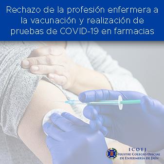 Rechazo absoluto de la profesión enfermera a la vacunación y realización de pruebas de COVID-19 en las farmacias